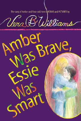 Cover for Amber Was Brave, Essie Was Smart