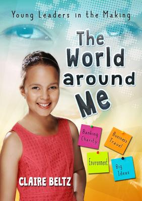 The World Around Me: Young Leaders in the Making Cover Image