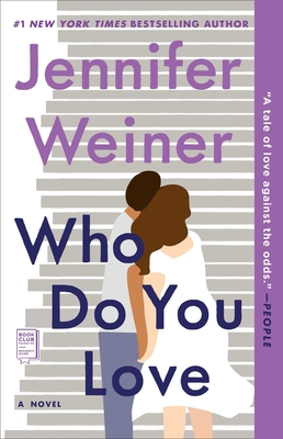 Who Do You Love: A Novel Cover Image