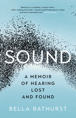 Sound: A Memoir of Hearing Lost and Found Cover Image