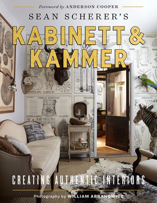 Sean Scherer's Kabinett & Kammer: Creating Authentic Interiors Cover Image