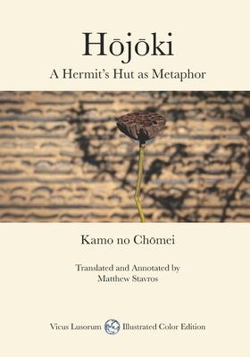 Hōjōki: A Hermit's Hut as Metaphor (Illustrated Color Edition) Cover Image