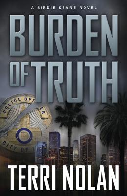 Burden of Truth (Birdie Keane Novels) Cover Image