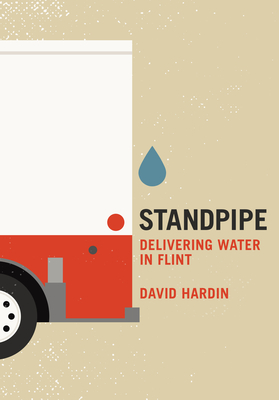 Standpipe: Delivering Water in Flint Cover Image