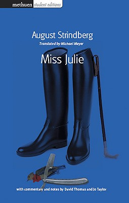 miss julie by august strindberg and death in venice by thomas mann essay