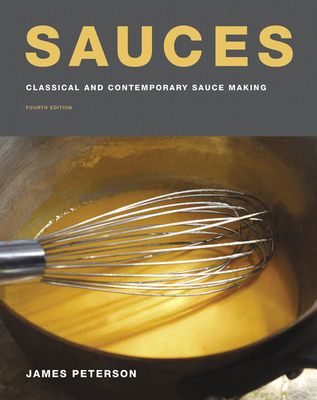 Sauces: Classical and Contemporary Sauce Making, Fourth Edition Cover Image