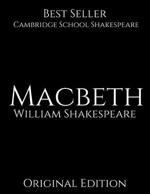 Macbeth: Cambridge School Shakespeare ( Annotated) First Edition. Cover Image