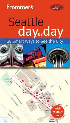 Cover for Frommer's Seattle Day by Day