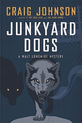 Junkyard Dogs: A Walt Longmire Mystery Cover Image