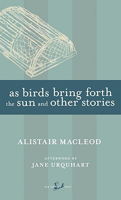 As Birds Bring Forth the Sun and Other Stories Cover