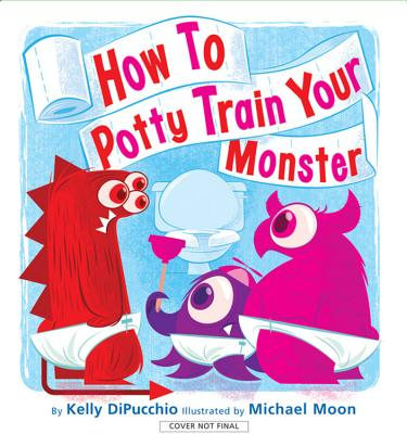 How to Potty Train Your Monster Cover