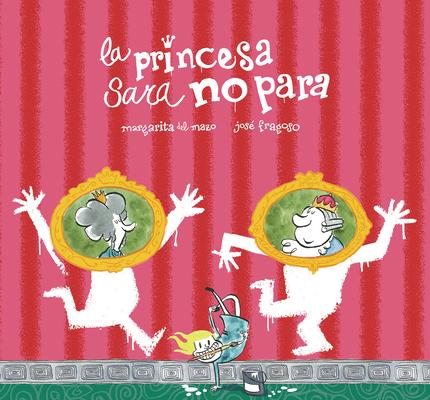 La Princesa Sara No Para (Somos8) Cover Image