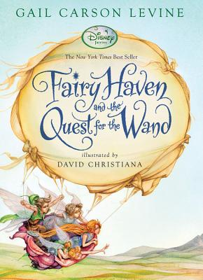 Fairy Haven and the Quest for the Wand (A Fairy Dust Trilogy Book) Cover Image