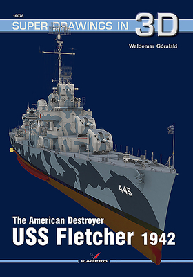 The American Destroyer USS Fletcher 1942 (Super Drawings in 3D #1607) Cover Image