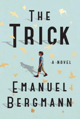 The Trick: A Novel Cover Image