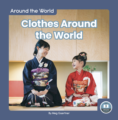 Clothes Around the World Cover Image