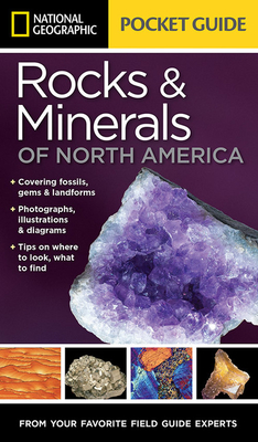 National Geographic Pocket Guide to Rocks and Minerals of North America (Pocket Guides) Cover Image