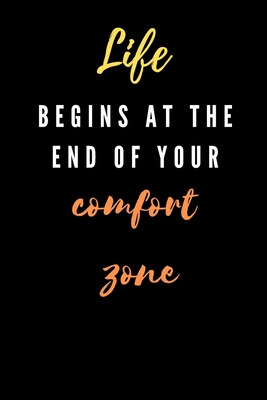 life begins at the end of your comfort zone Cover Image