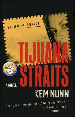 Tijuana Straits: A Novel Cover Image