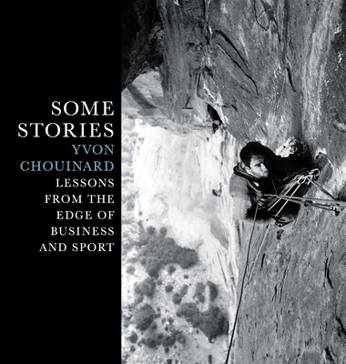 Some Stories: Lessons from the Edge of Business and Sport Cover Image