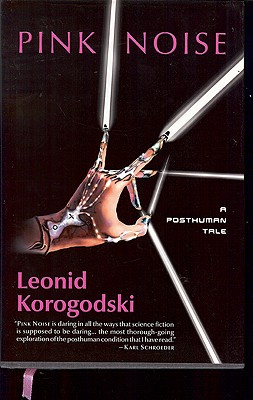 Pink Noise: A Posthuman Tale Cover Image