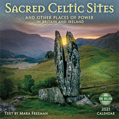 Sacred Celtic Sites 2021 Wall Calendar: And Other Places of Power in Britain and Ireland Cover Image