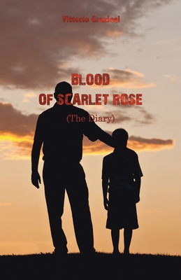 Blood of Scarlet Rose: (The Diary) Cover Image