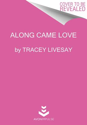 Along Came Love Cover Image