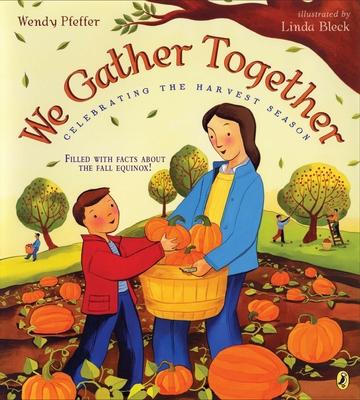 We Gather Together: Celebrating the Harvest Season Cover Image