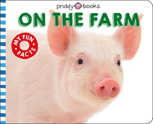 Fun Facts: On The Farm (Smart Toddlers) Cover Image