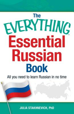 The Everything Essential Russian Book: All You Need to Learn Russian in No Time (Everything®) Cover Image