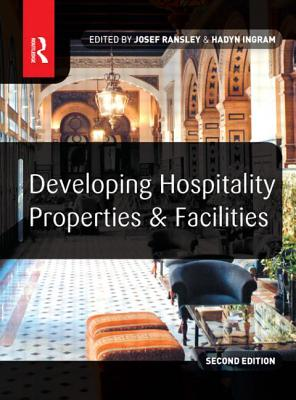 Developing Hospitality Properties and Facilities Cover Image