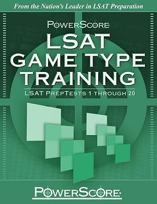 PowerScore LSAT Game Type Training: LSAT PrepTests 1 Through 20 (Powerscore Test Preparation) Cover Image