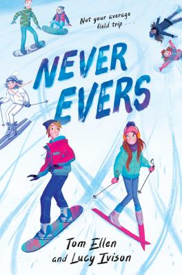 Never Evers by Lucy Ivison