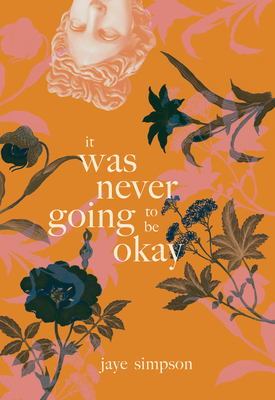 It Was Never Going to Be Okay Cover Image