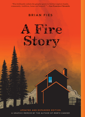 A Fire Story (Updated and Expanded Edition) Cover Image