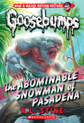 The Abominable Snowman of Pasadena (Classic Goosebumps #27) Cover Image