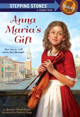 Anna Maria's Gift (A Stepping Stone Book(TM)) Cover Image