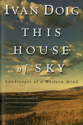 This House of Sky: Landscapes of a Western Mind Cover Image