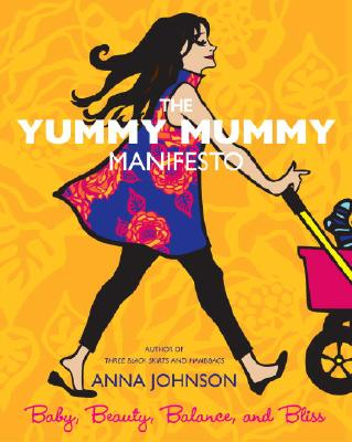 The Yummy Mummy Manifesto Cover