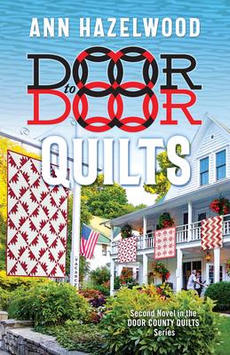 Door to Door Quilts: Second Novel in the Door County Quilts Series Cover Image