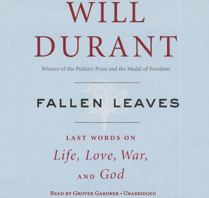 Fallen Leaves Lib/E: Last Words on Life, Love, War & God Cover Image