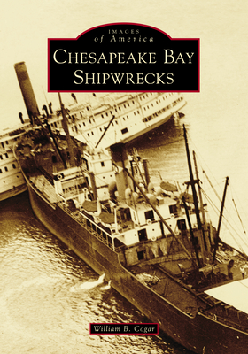 Chesapeake Bay Shipwrecks Cover Image