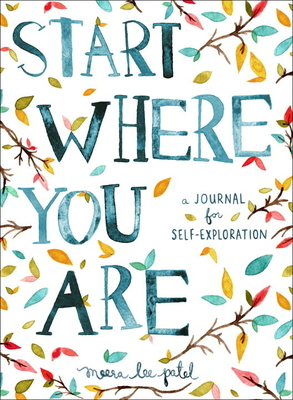 Start Where You Are: A Journal for Self-Exploration Cover Image