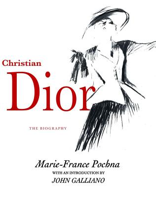Christian Dior: The Biography Cover Image