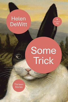 Some Trick: Thirteen Stories Cover Image