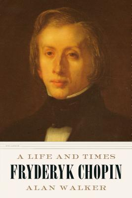 Fryderyk Chopin: A Life and Times Cover Image
