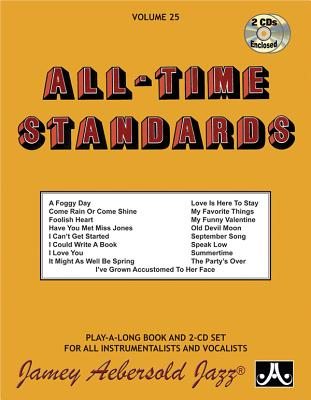 Jamey Aebersold Jazz -- All-Time Standards, Vol 25: Book & 2 CDs Cover Image