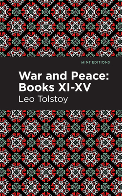 War and Peace Books XI - XV Cover Image