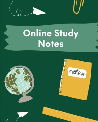 Online Study Notes: Homeschooling Workbook - Lecture Notes - Weekly Subject Breakdown Cover Image